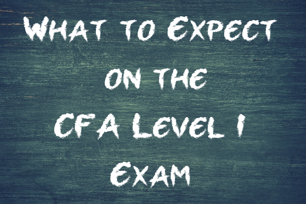 What to Expect on the CFA Level 1 Exam - Valuation Master Class