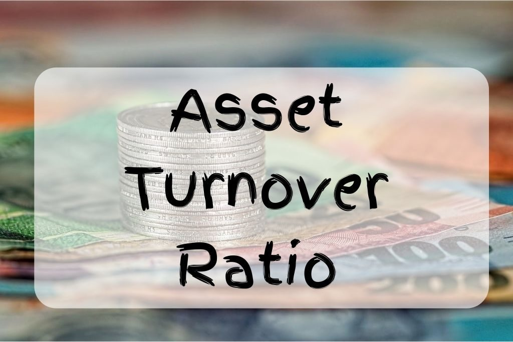 what is asset turnover ratio