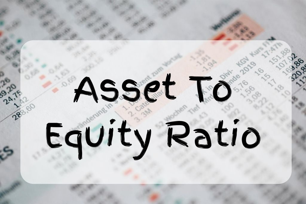 what is asset to equity ratio