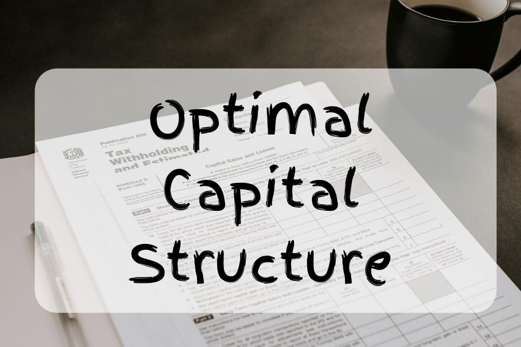 what is optimal capital structure
