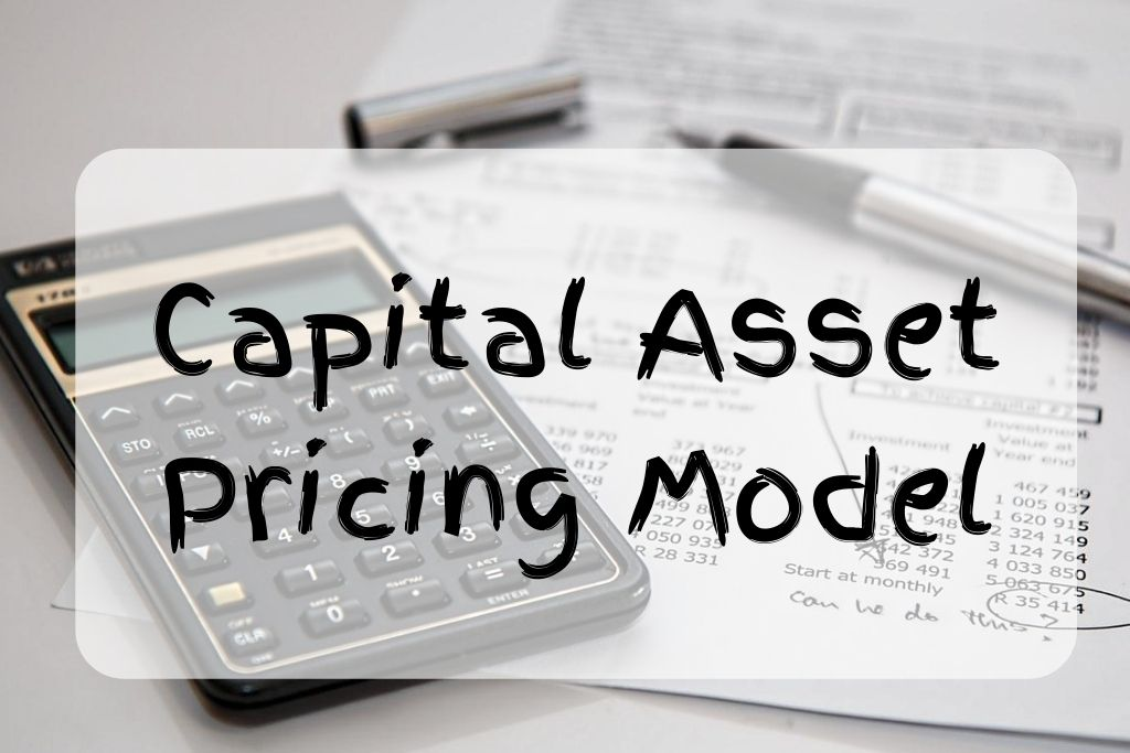 what is capital asset pricing model